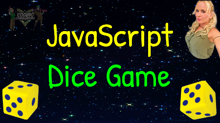 YouTube Video: JavaScript Dice Game