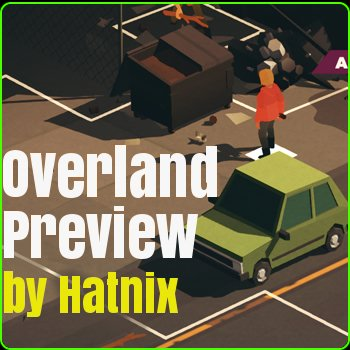 Overland on Linux Preview by Hatnix